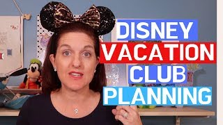 How To Plan Your Disney Vacation Club Trip!
