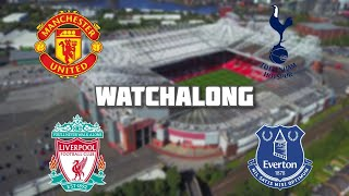 Manchester United vs Tottenham Live Football Watchalong Premier League With FOOTBALL STAND