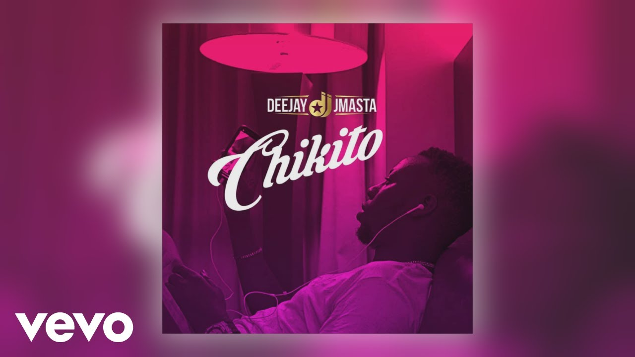 Download Deejay J Masta - Chikito (Official Audio)