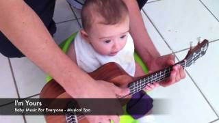 I'm Yours - Jason Mraz - Baby Music for Everyone