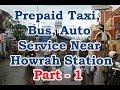 Prepaid Taxi Bus Auto Rickshaw Service Near Howrah Railway Station