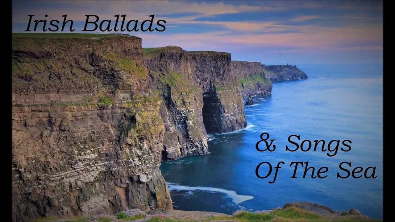 26 Irish Ballads & Songs Of The Sea