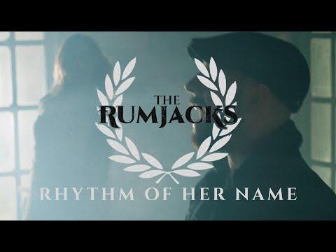 Смотреть клип The Rumjacks - Rhythm Of Her Name