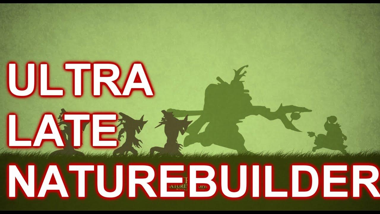 LEGION TD | NATURE BUILDER ULTRA LATE GAME | DOTA 2 REBORN MOD