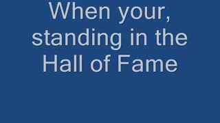 Repeat youtube video Hall of Fame Lyrics