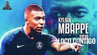 Kylian Mbappe - Loco Contigo - DJ Snake Ft. J Balvin, Tyga, 2019 ᴴᴰ