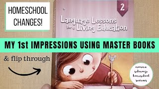 HOMESCHOOL CHANGES || FIRST IMPRESSIONS USING OUR NEW CURRICULUM {MASTER BOOKS}