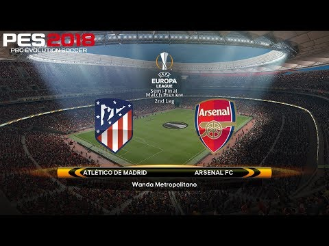 PES 2018 (PC) Atlético Madrid v Arsenal | UEFA EUROPA LEAGUE SEMI-FINAL | 3/5/2018 | 1080P 60FPS