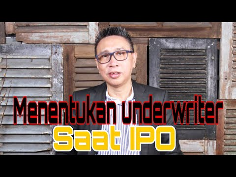 """ IPO BERJALAN LANCAR"" PERUSAHAAN Tbk. WAJIB MENENTUKAN UNDERWRITER SAAT IPO!!!"