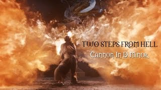 TWO STEPS FROM HELL ●  Cannon In D Minor