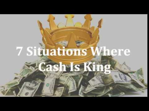 7 Situations Where Cash Is King