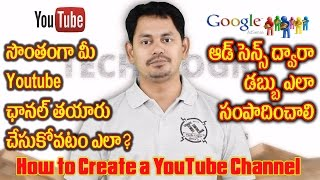 How to Create a YouTube Channel || YouTube#2 || Tech-Logic || in Telugu