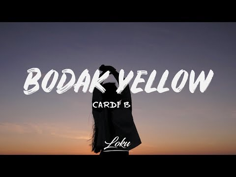 Cardi B - Bodak Yellow (Lyrics)