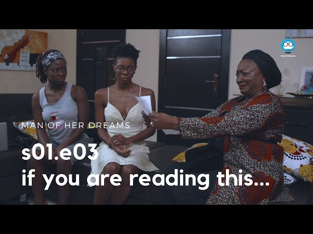 MAN OF HER DREAMS: S01E03 – If You Are Reading This…