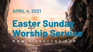 Easter Sunday Worship Service - April 4, 2021