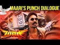 Maari  maaris punch dialogue  dhanush  robo shankar  balaji mohan  anirudh