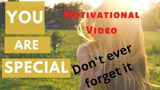 Self worth motivational video | You are Special | Motivational Video