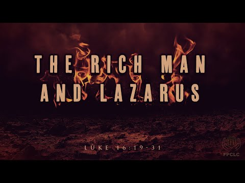 The Rich Man & Lazarus - Luke 16:19-31, Full Worship Service