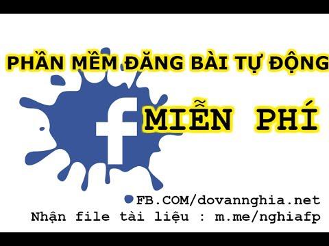 Phần mềm đăng bài tự động lên Fanpage | Đăng bài Facebook auto | Đỗ Văn Nghĩa