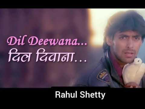 dil-deewana-bin-sajna-ke-maane-na-||-rahul-shetty-||-maine-pyaar-kiya-🎤🎤🎤🎤🎤