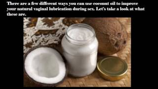 Using Natural Coconut Oil Lube – How To Guide For Menopause Dryness