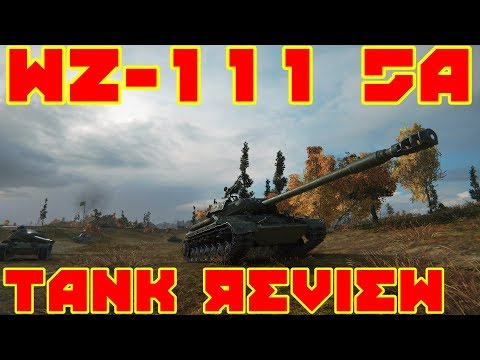 World of Tanks: Tank Review: WZ-111 5A (Ace Tanker Gameplay)