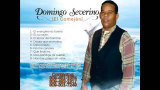 Domingo Severino - EL COMEJEN