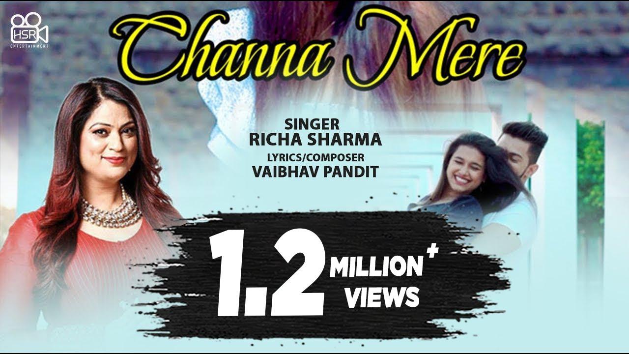 Channa Mere | Richa Sharma (Official Video) - New Hindi Song 2021 - Latest Hindi Songs 2021