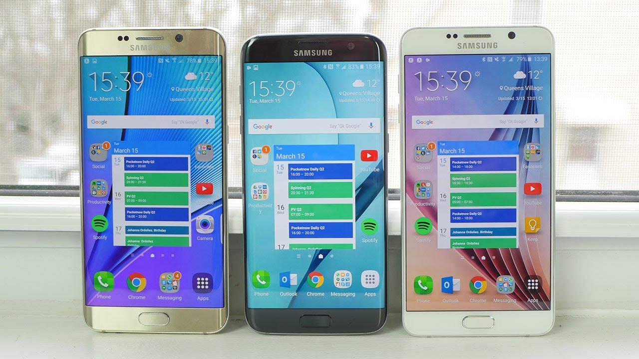 Samsung Galaxy S7 Edge Vs Galaxy Note 5 And Galaxy S6