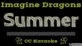 Imagine Dragons   Summer CC Karaoke Instrumental
