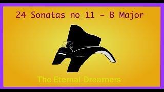 24 piano sonatas no 11 - B major (original)
