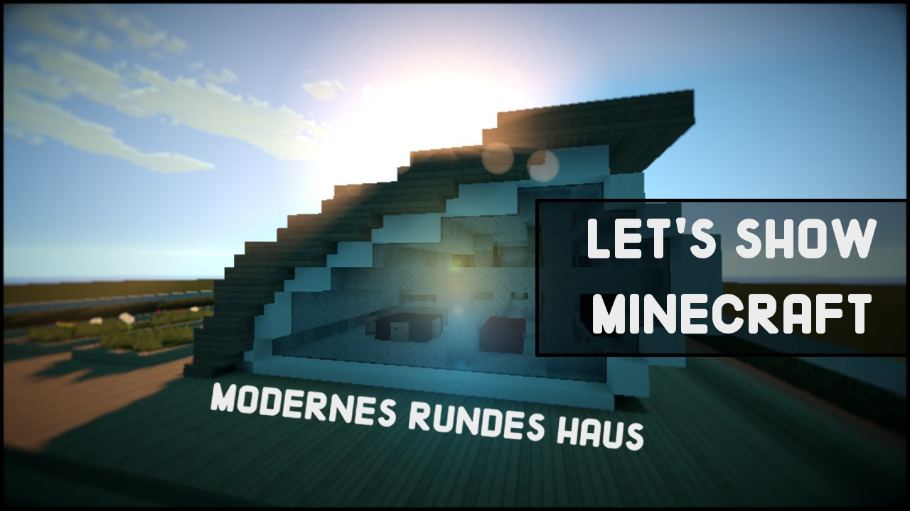 Modernes Rundes Haus Let S Show Broomi Youtube