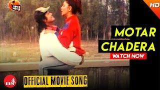 Motar Chadera (Official Video) - Chandal || Nepali Hit Movie Song