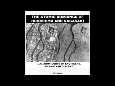 The Atomic Bombings of Hiroshima & Nagasaki (FULL Audiobook)
