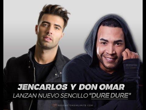 JEAN CARLOS FT DON OMAR - DURE DURE 2017