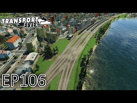 Transport Fever Gameplay | Six Track Toronto Approach (Part 1) | The Great Lakes | S2 #106