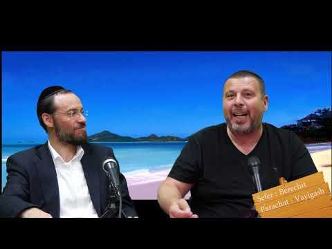 Sefer Berechit : PARACHAT VAYIGASH (11) avec le duo Rav Brand et Fabrice