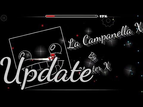 Geometry Dash - La Campanella X Update