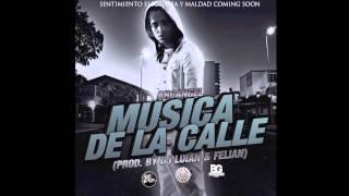 Musica De Calle (Letra) - Arcangel (Prod By Dj Luian & Felian)(Descarga Mp3) 2013