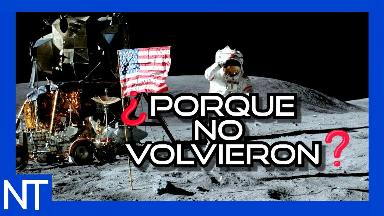 ¿Porque nunca volvimos a la luna? | NT#40