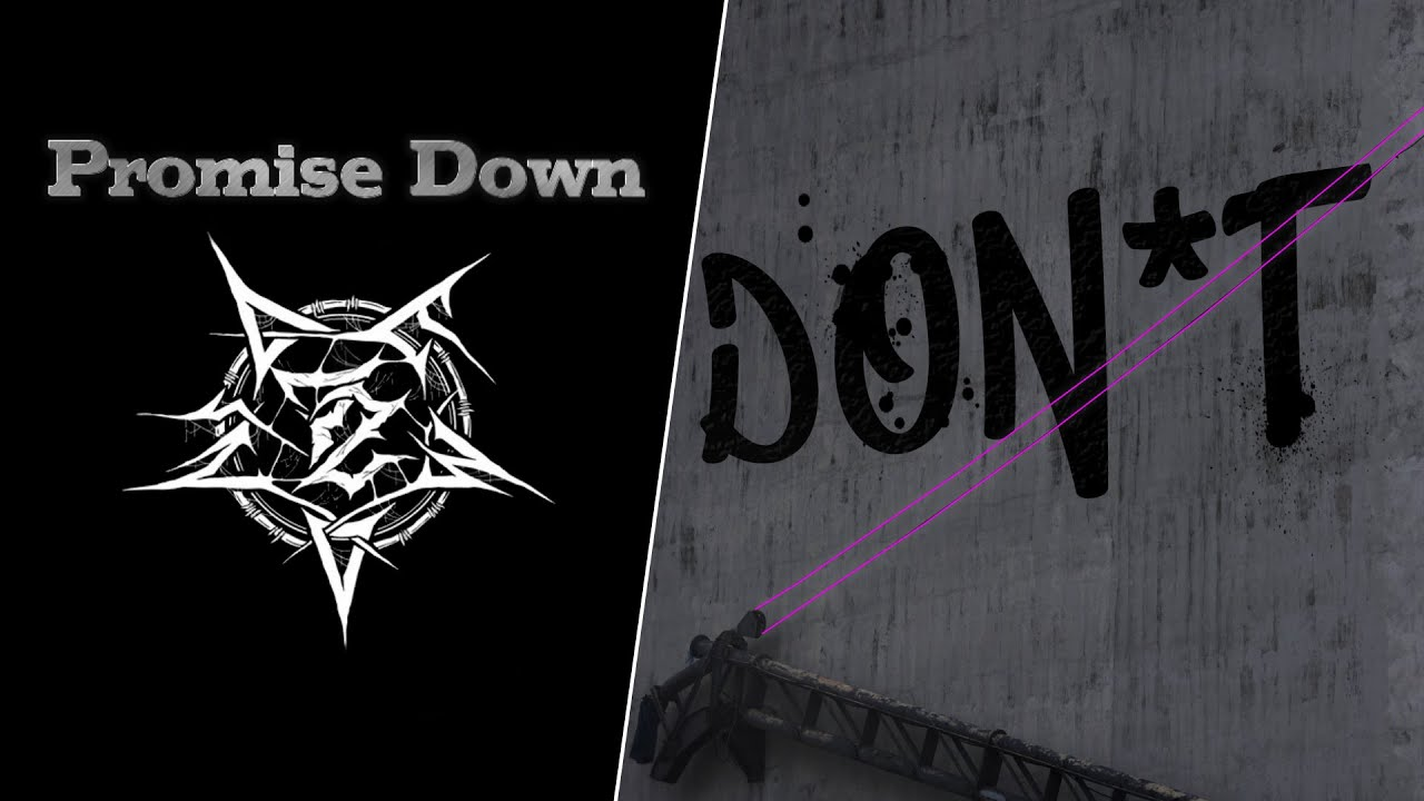Promise Down - DON'T