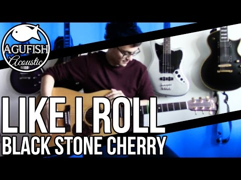 Black Stone Cherry - Like I Roll | Acoustic Instrumental Cover