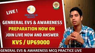 Live General EVS & Awareness MCQ Practice Fr KVS & UP69000