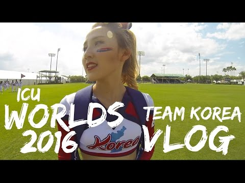 WORLDS 2016 VLOG: ICU Cheer Team Korea