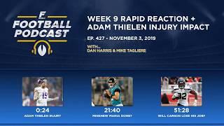 Week 9 Rapid Reaction + Adam Thielen Injury Impact (Ep. 427)