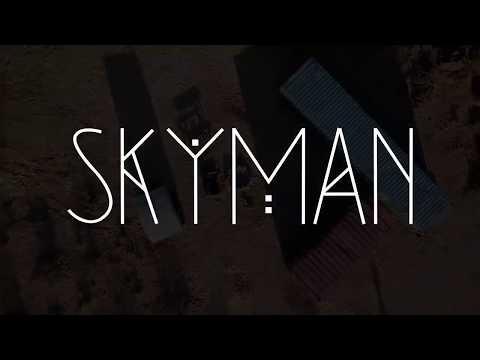 SKYMAN - Official Trailer