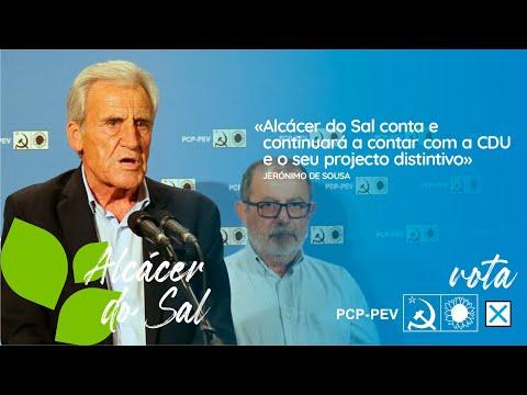 Alcácer do Sal conta e continuará a contar com a CDU e o seu projecto distintivo