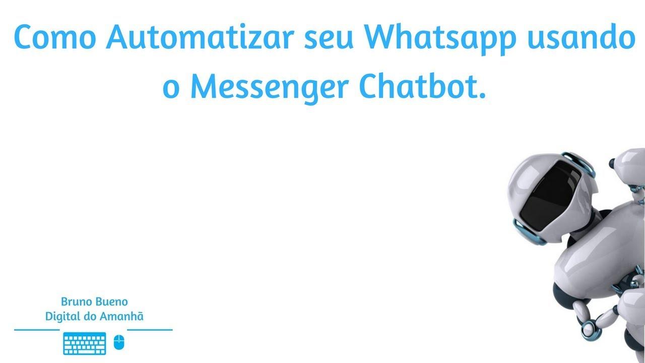 Many Chat Chatbot: Como Automatizar seu Whatsapp usando o Messenger Chatbot
