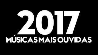 Baixar MÚSICAS MAIS OUVIDAS EM 2017 (CANAL PRA SEMPRE SERTANEJO)