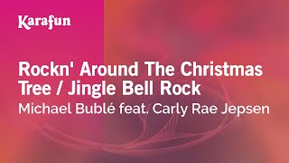 Karaoke Rockn' Around The Christmas Tree / Jingle Bell Rock - Michael Bublé *